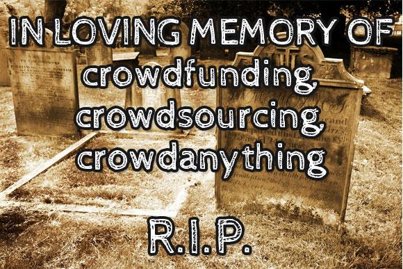 rip-crowdsourcing