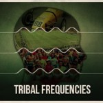 Share the Love on Tribal Frequencies
